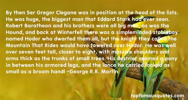 Quotes About Gregor Clegane