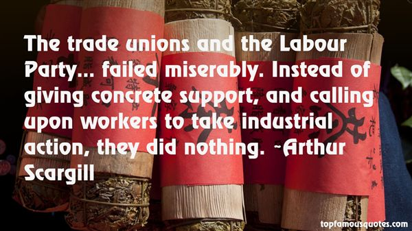 Quotes About Industrial Action