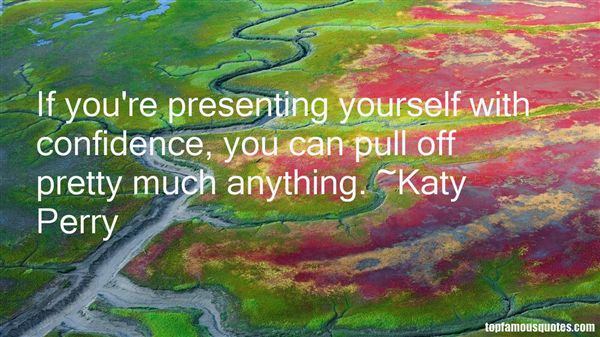Quotes About Presenting Yourself