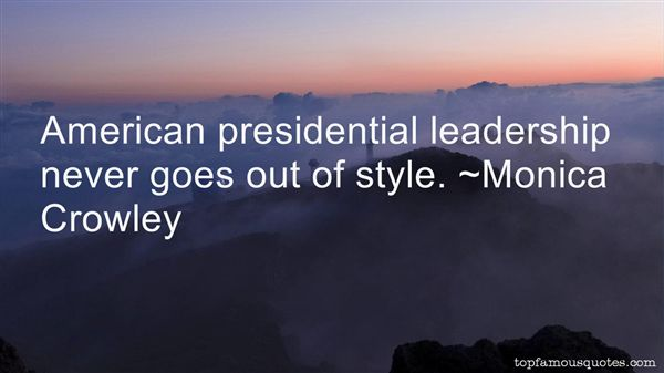 Quotes About Presidential Leadership