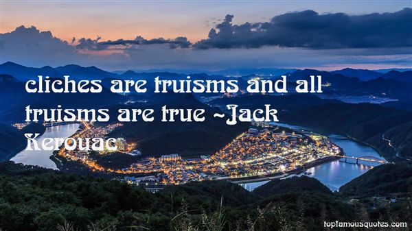 Quotes About Truisms