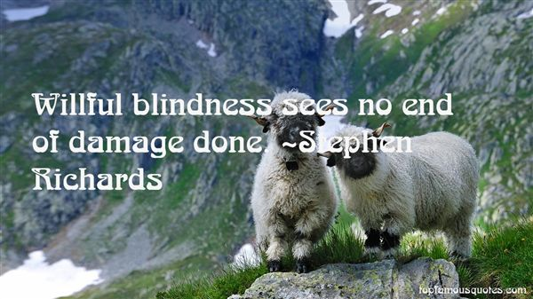 Quotes About Willful Blindness