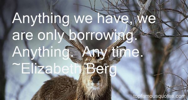 Quotes About Borrowing