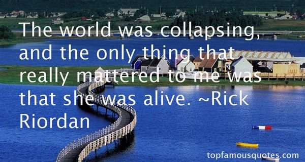 Quotes About Collapsing