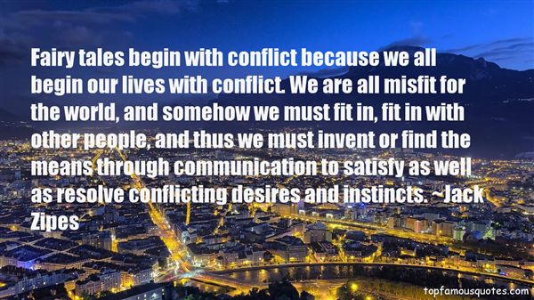 Quotes About Conflicting Desires