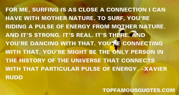 Quotes About Connection To Nature