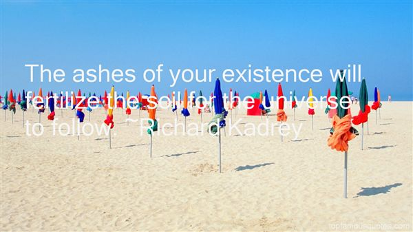 Quotes About Existence Universe