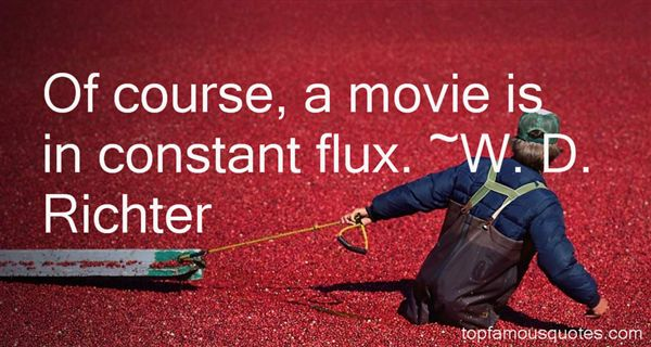 Quotes About Flux