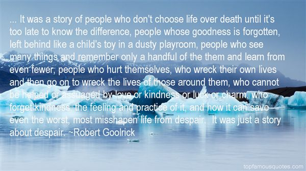 Quotes About Goodness Of Life