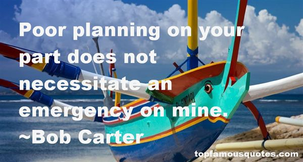 Quotes About Poor Planning