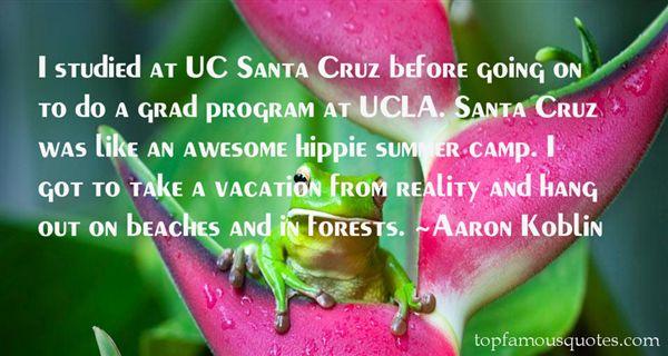 Quotes About Santa Cruz Ca