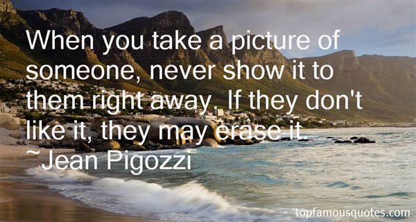 Quotes About Take A Picture