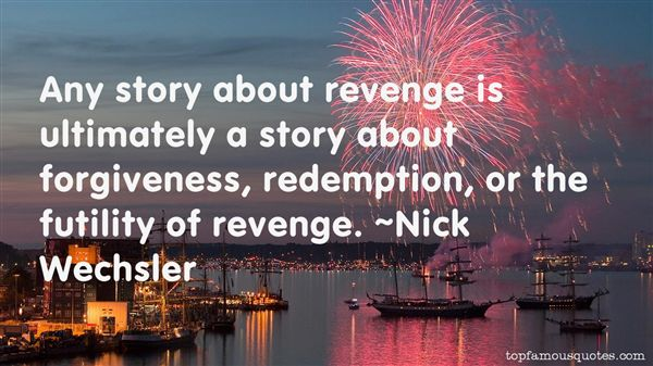 Quotes About The Futility Of Revenge