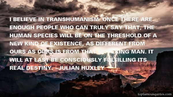 Quotes About Transhumanism