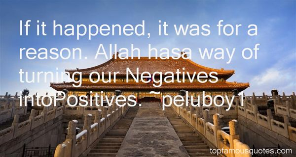 Quotes About Turning Negatives Into Positives
