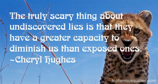 Quotes About Undiscovered Lies