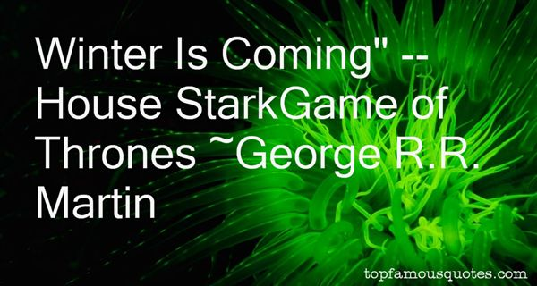 Quotes About Winter Game Of Thrones