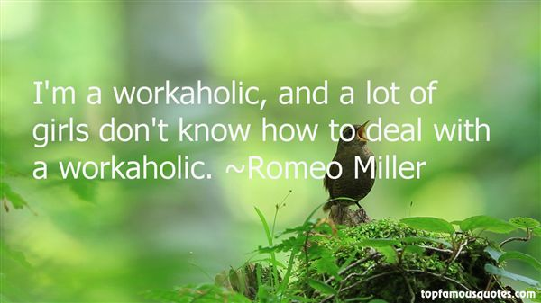 Quotes About Workaholic