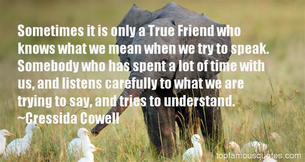 Quotes About A Friend Who Listens