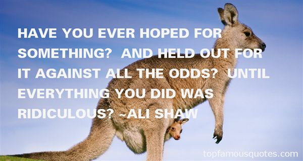 Quotes About Against All Odds