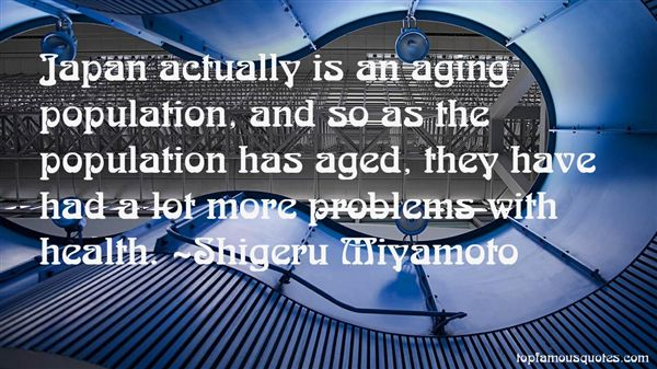 Quotes About Aging Population