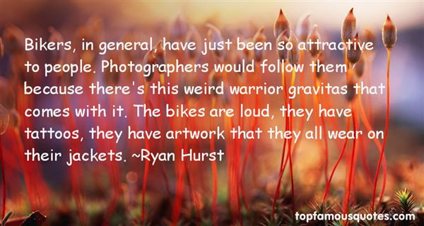 Quotes About Bikers