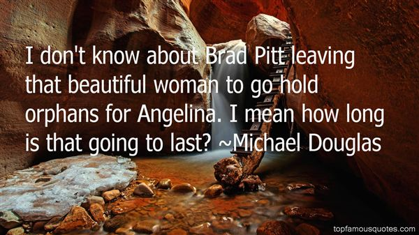 Quotes About Brad Angelina