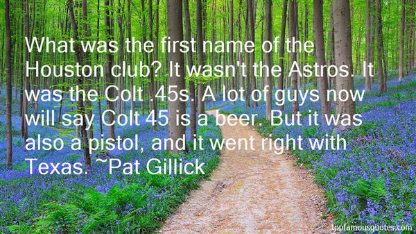 Quotes About Colt 45