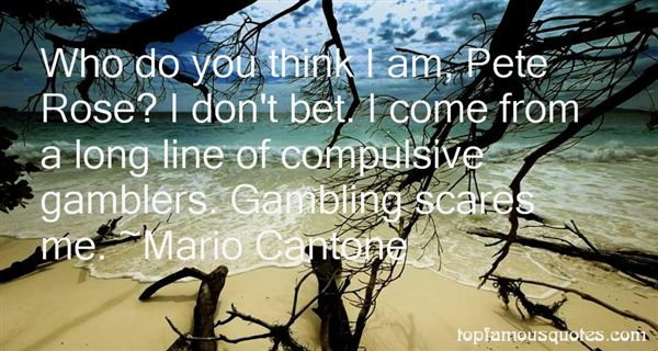 Quotes About Compulsive Gambling