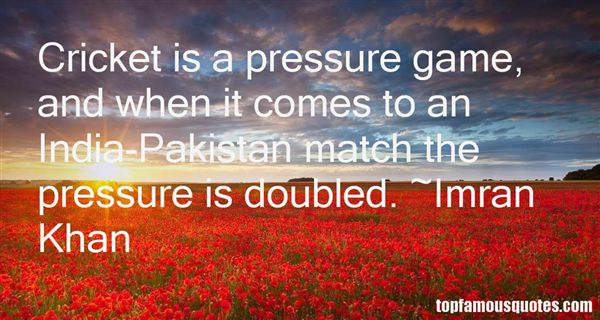 Quotes About Cricket Pakistan