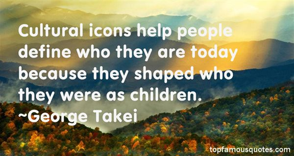 Quotes About Cultural Icons