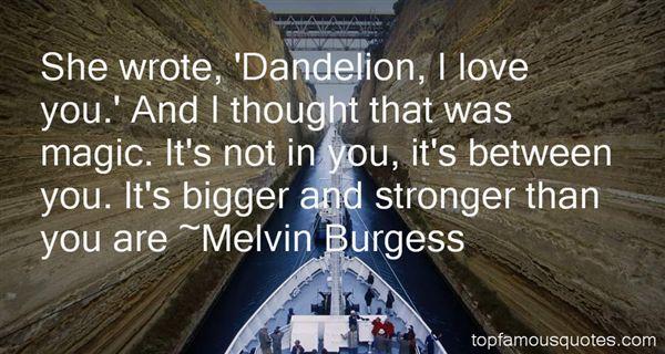 Quotes About Dandelion