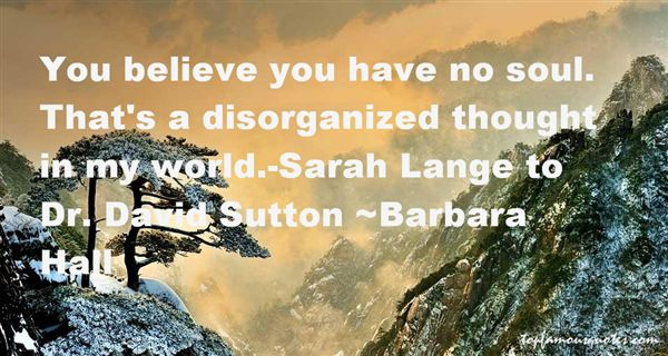 Quotes About Disorganized