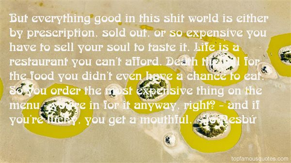 Quotes About Expensive Food