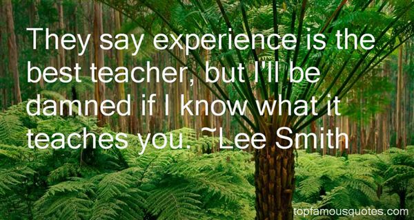 Experiences Quotes Quotes About Experience is The