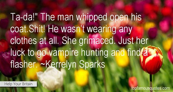 Quotes About Flasher