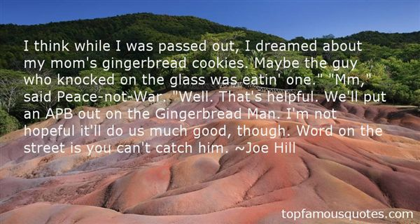 Quotes About Gingerbread Man