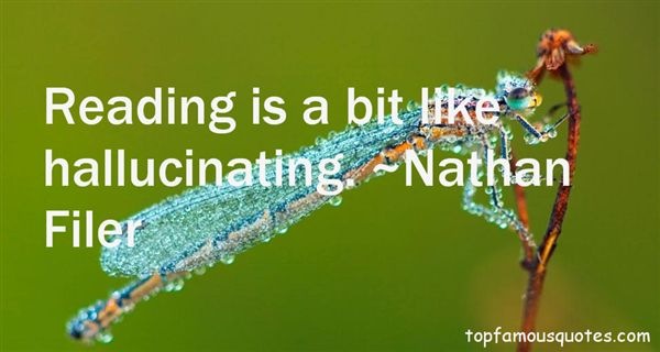 Quotes About Hallucinating