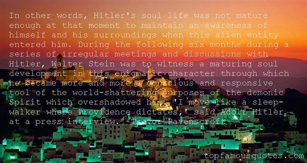 Quotes About Hitler Himself
