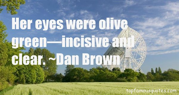 Quotes About Incisive