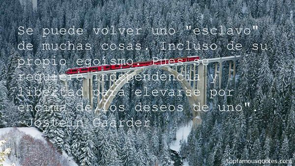 Quotes About Independencia