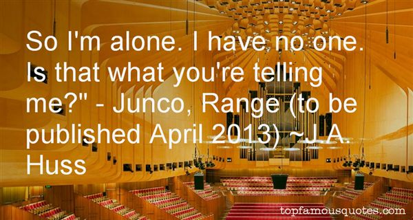 Quotes About Junco