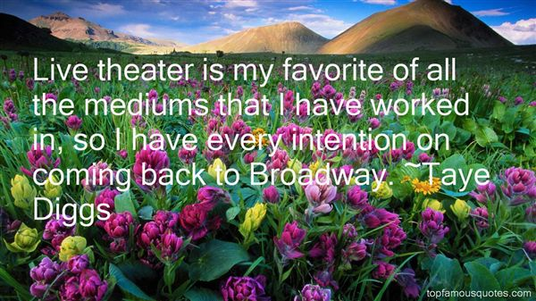 Quotes About Live Theater