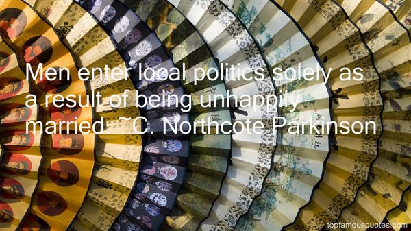 Quotes About Local Politics