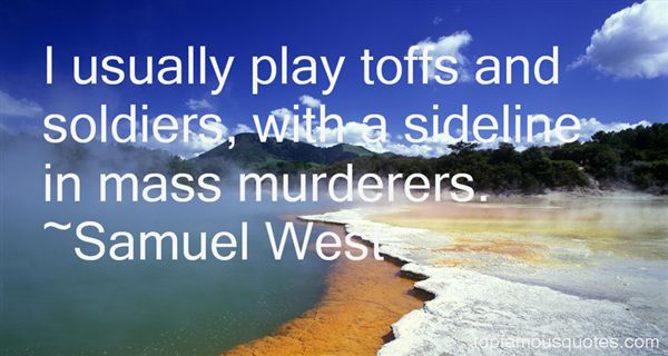 Quotes About Mass Murderers