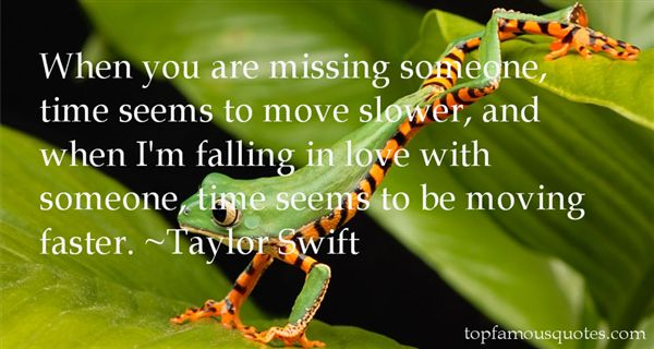 Quotes About Moving Faster