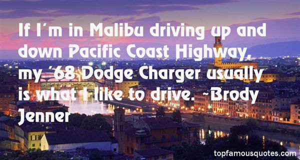 Quotes About Pacific Coast Highway