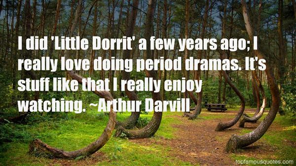 Quotes About Period Dramas