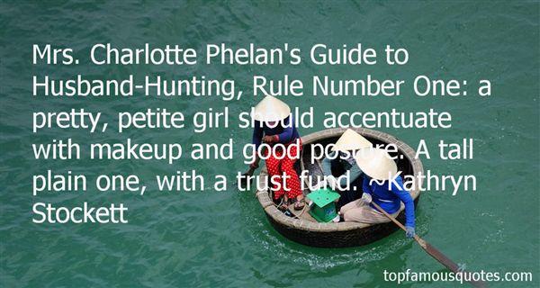 Quotes About Phelan