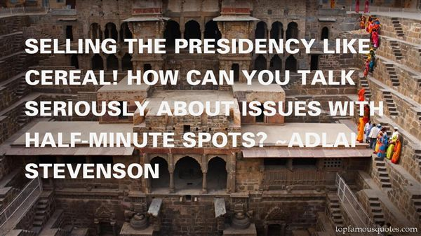 Quotes About Presidency
